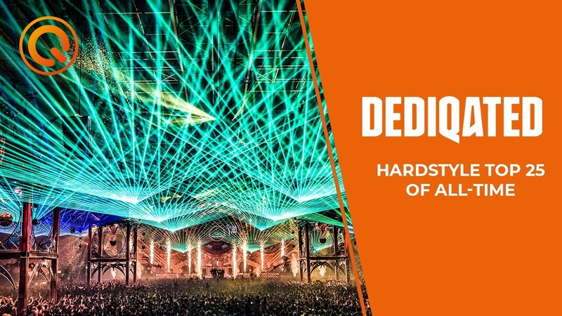 Hardstyle Top 25 DEDIQATED 20 Years of Q dance