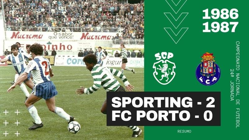 1987 04 04 Sporting 2 0 FC Porto