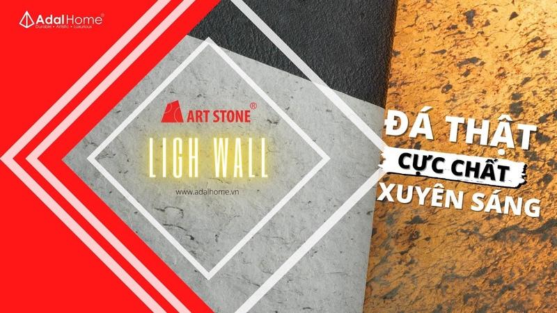 Giới thiệu đá mỏng trang trí Art Stone ✅ Light Wall Xuyên Sáng 💢