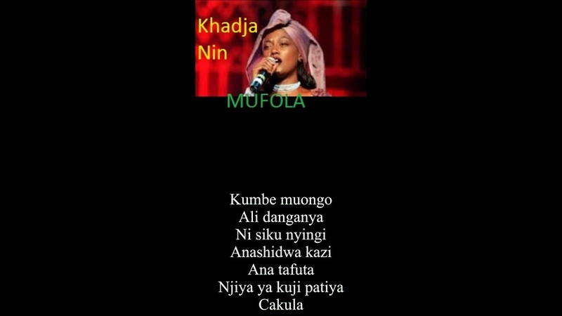 BURUNDI- Khadja Nin- Mulofa [Sina pesa ya cakula- I have no money to grow]