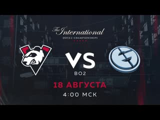 Vp vs eg, bo2. group stage the international 2019