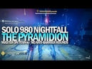 Solo 980 Nightfall The Ordeal on a Titan Master The Pyramidion w No Anti Barrier Rounds