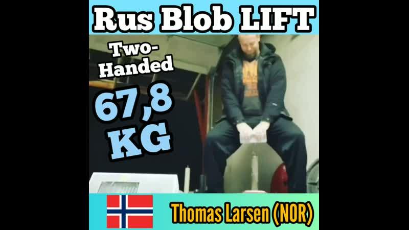 Thomas Larsen NOR Rus Blob LIFT 67 8 kg TH
