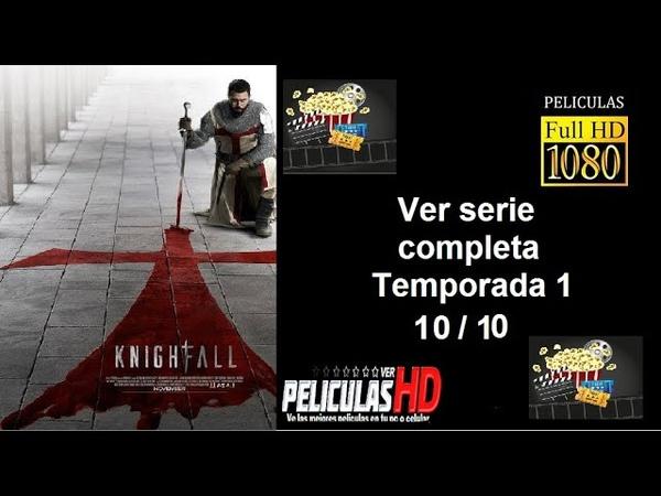 Knightfall Trailer Subtitulado Serie completa Temporada 1