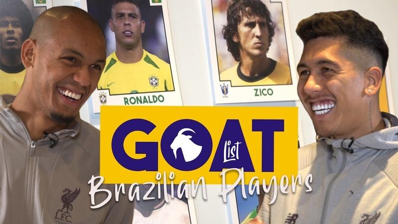 Firmino and Fabinho pick the 'GOAT' - Brazilian edition | Ronaldo, Ronaldinho, Pele?