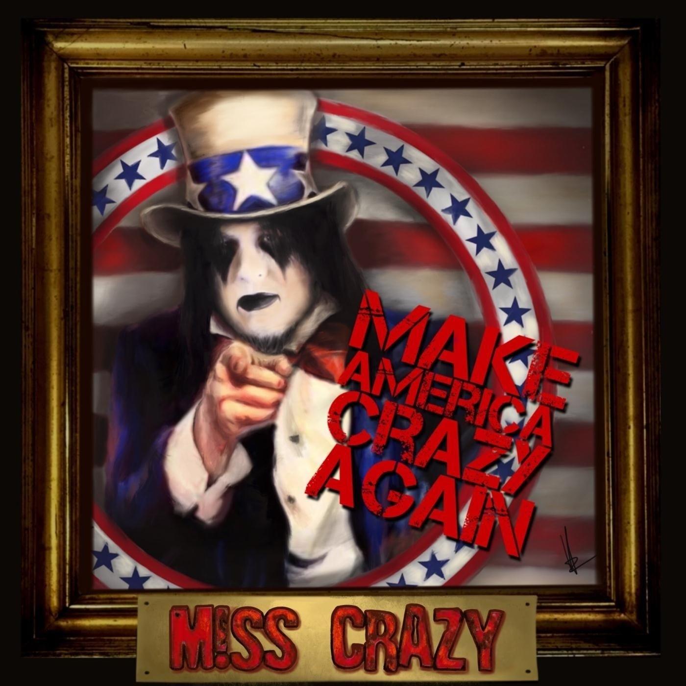 Miss Crazy - Make America Crazy Again