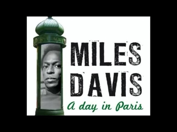 Miles Davis A Day In Paris