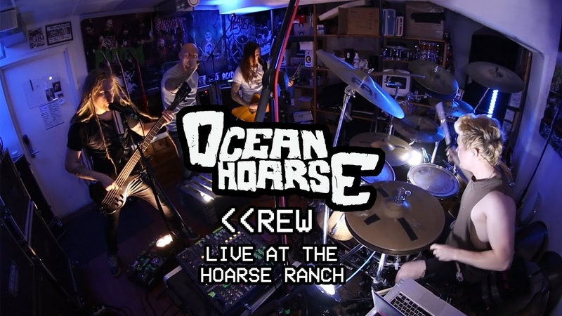 Oceanhoarse - REW (Live at the Hoarse Ranch)