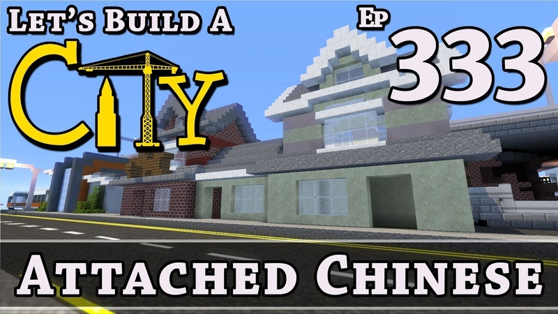 How To Build A City :: Minecraft :: Attached Chinese :: E333