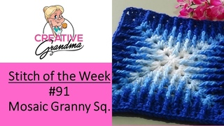 Stitch of the Week 91 Mosaic Granny Square - Crochet Tutorial