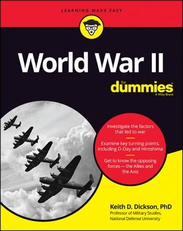 World War II For Dummies - Keith D. Dickson
