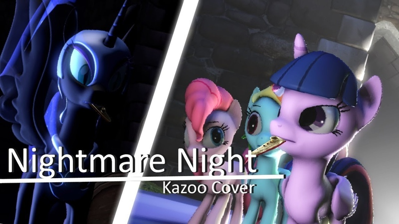 [SFM] Nightmare Night - Kazoo Cover