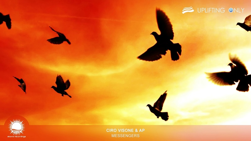 Ciro Visone AP Messengers As Played on Uplifting Only 353