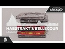 Habstrakt Bellecour Lasagne Monstercat Release