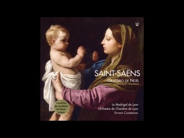 Saint Saëns Oratorio de Noël opus 12