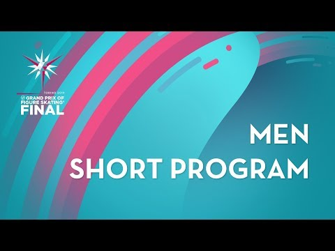 Men Short Program ISU Grand Prix Final Torino 2019 GPFigure