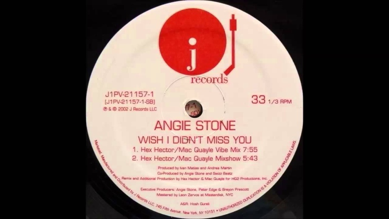 Angie Stone Wish I Didn't Miss You Hex Hector Mac Quayle Vibe Mix 2002