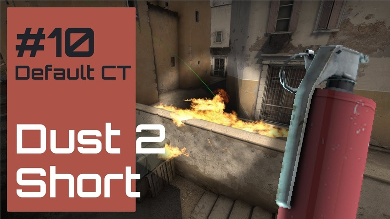Default Molotovs 10 Dust 2 CT Mid to Short (CT)