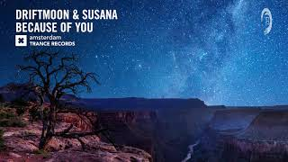 Driftmoon Susana - Because Of You (Amsterdam Trance) Extended