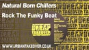 Natural Born Chillers - Rock The Funky Beats