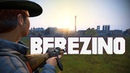 Berezino: The Battle of Our Lives (DayZ)