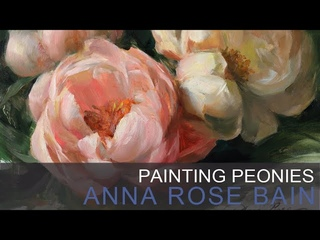 Painting Peonies with Anna Rose Bain (Trailer)