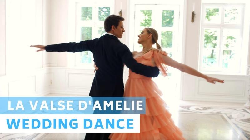 La Valse DAmelie | Amelie Soundtrack | Wedding Dance Choreography | Viennese Waltz | First Dance