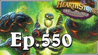 Funny And Lucky Moments - Hearthstone Battlegrounds Special - Ep. 550