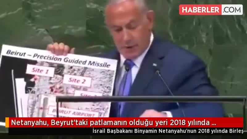 Netanyahu, Beyruttaki patlamanın olduğu yeri 2018 yılında BMde işaret etmiş