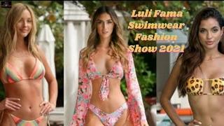 Luli Fama Swimwear Fashion Show 2021 ❤️ Special Edition Full Show 🔥