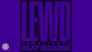Beat Bizarre - Lewd [Full Album / 2021 Remaster]