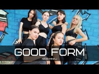 Nicki Minaj - Good Form   choreo NASTYA KORMUSHKINA