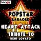 Popstar Karaoke - Heart Attack: A Tribute to Demi Lovato