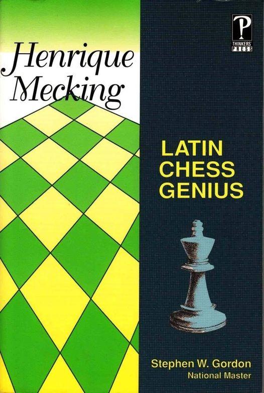 Stephen W. Gordon__Henrique Mecking: Latin Chess Genius PDF GvMr3iY5w60