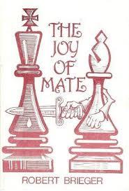 Robert Brieger - The Joy of Mate PDF+PGN  WTyhQVPEkDg
