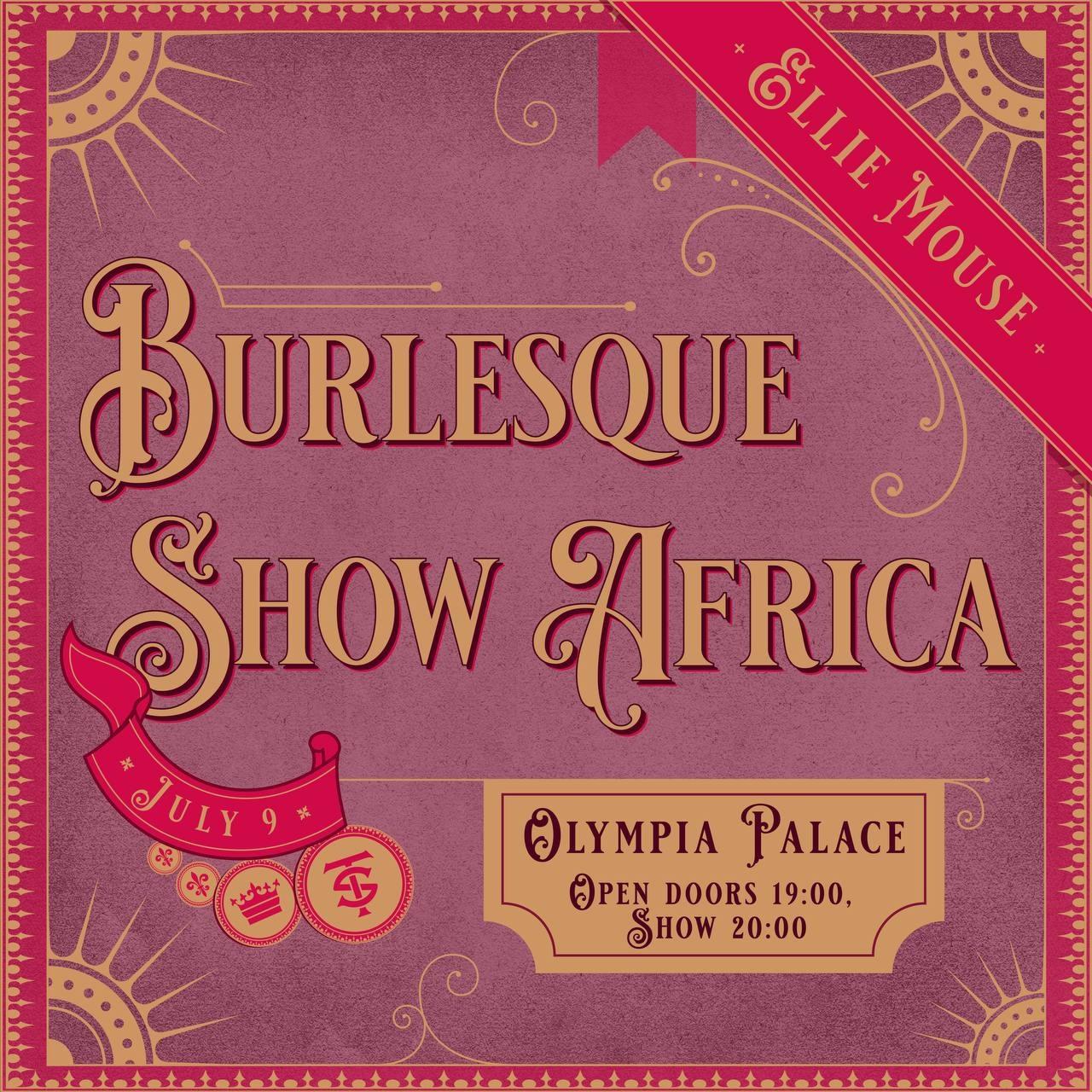 09.07 Бурлеск Шоу Африка во Дворце Олимпия!