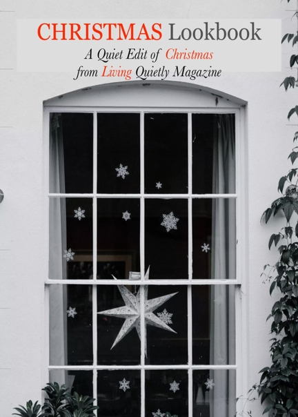 Living Quietly Magazine - Christmas Lookbook 2020 UserUpload.Net