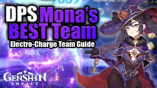 NEW BEST 1.6 Main DPS Mona Team! Electro Charge buff! Artifacts, Weapons, and Guide | Genshin Impact