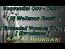Sequential One - Dance (Dj Walkman Remix) (Extended Version 2018) (Eurodance)