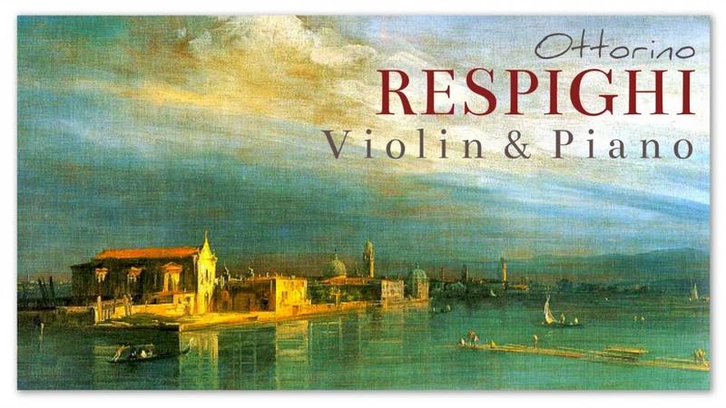 Ottorino Respighi Violin Piano Instrumental Classical Music Recherge Exciting Focus Mood