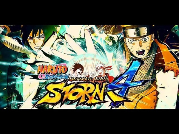 Naruto Shippuden Ultimate Ninja Storm 4 No Comments Выпуск 2 Поле боя мальчиков