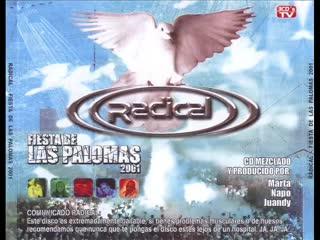 Radical - Fiesta de Las Palomas 2001 CD1