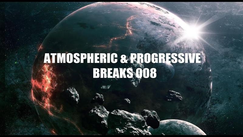 Atmospheric Progressive Breaks 008 Mixed by Pavel Gnetetsky