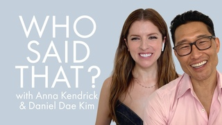 Anna Kendrick and Daniel Dae Kim Guess Lines From Meryl Streep & More   Who Said That   ELLE