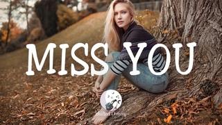 Miss You - An Indie\Folk\Pop Playlist | September 2020